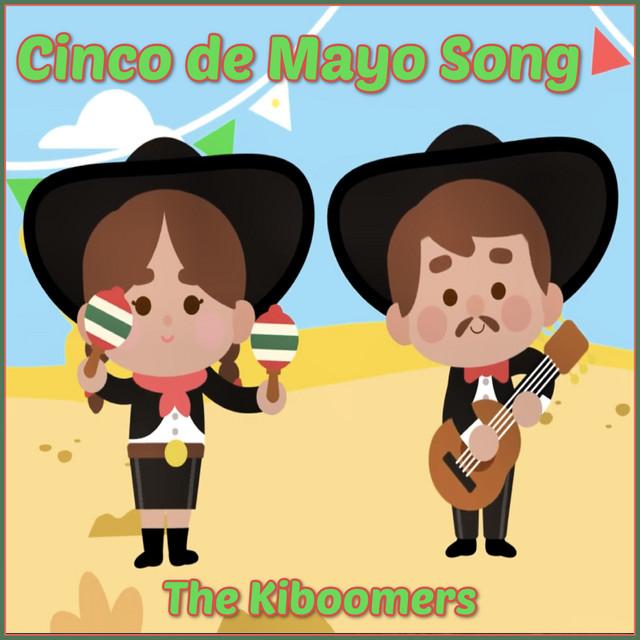Cinco De Mayo Song by The Kiboomers