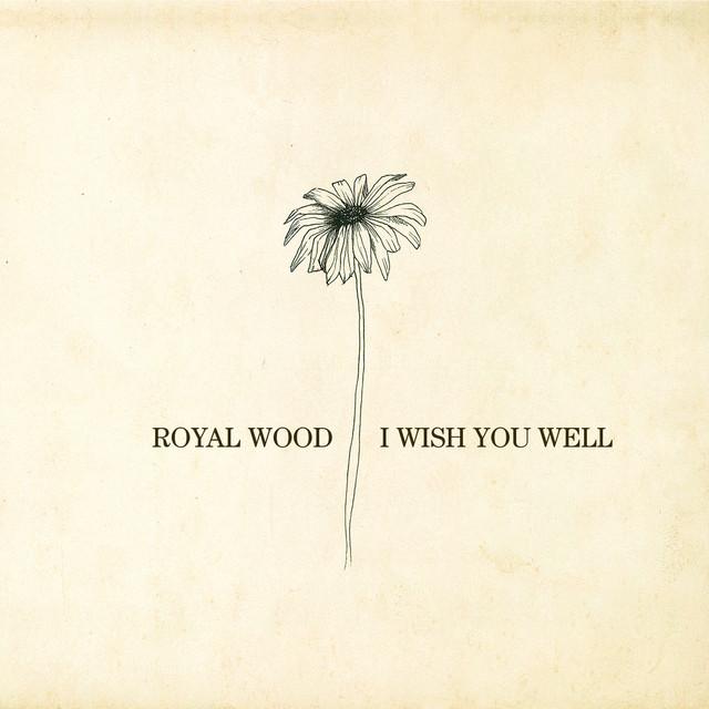 I Wish You Well