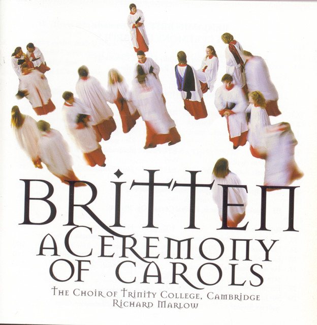 A Ceremony of Carols, Op. 28: IVb. Balulalow