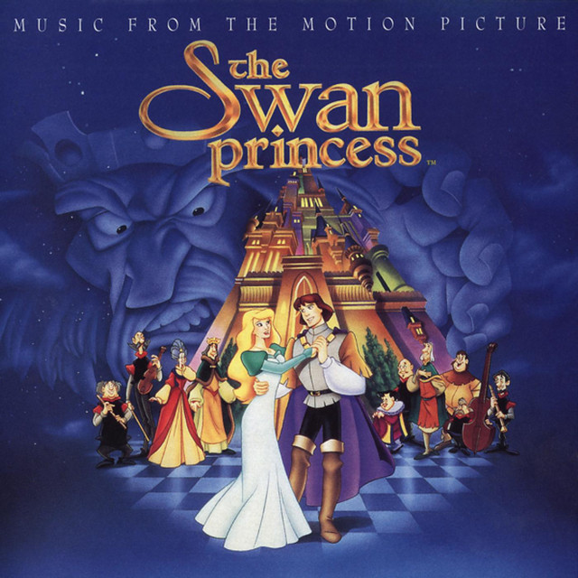 The Swan Princess - Official Soundtrack