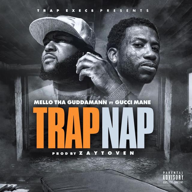Trap Nap (feat. Gucci Mane) - Single