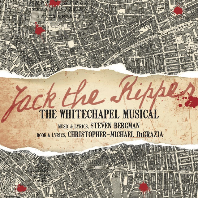 Jack the Ripper: The Whitechapel Musical