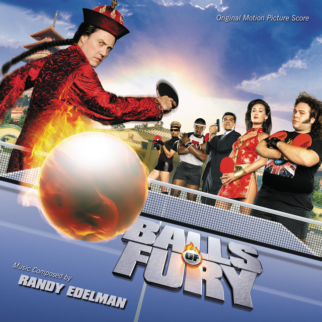 Balls Of Fury (Original Motion Picture Score) - Official Soundtrack