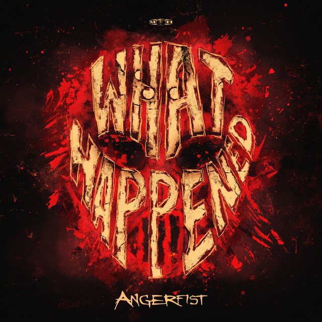 Download Angerfist - What Happened (MOHDIGI386) [Single] mp3