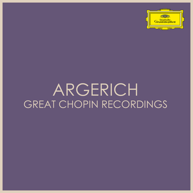 Argerich - Great Chopin Recordings