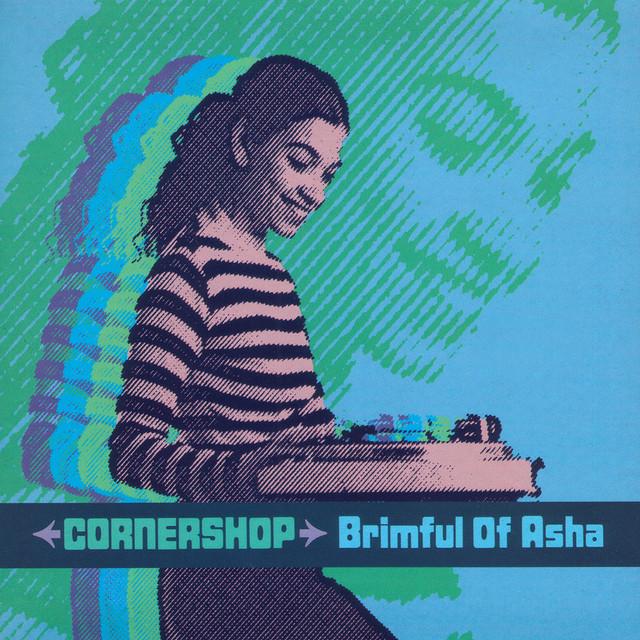 Brimful Of Asha (Norman Cook Mix) · Cornershop