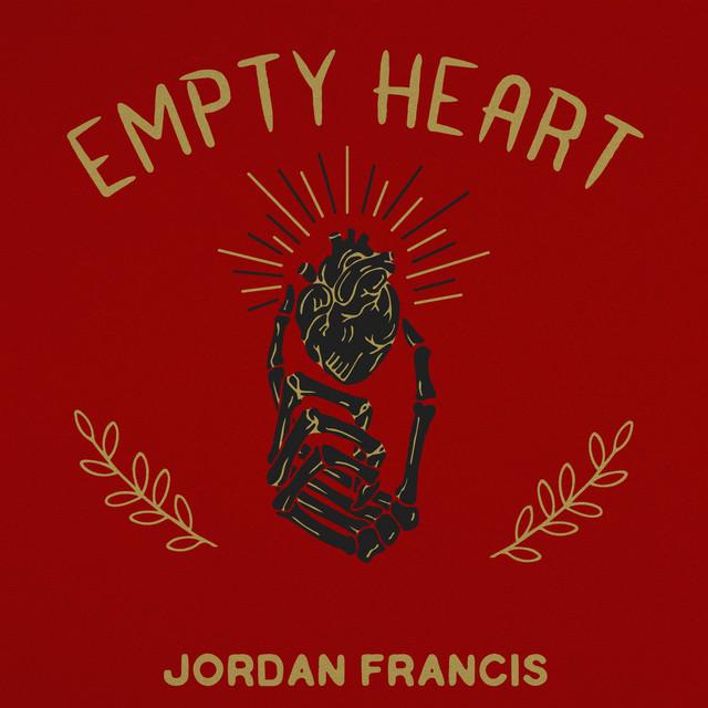 Jordan Francis - Empty Heart