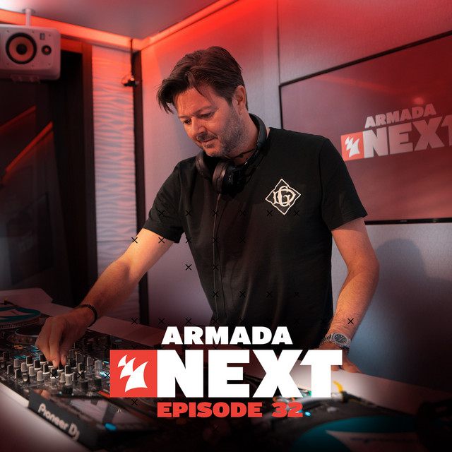 Armada Next - Episode 32