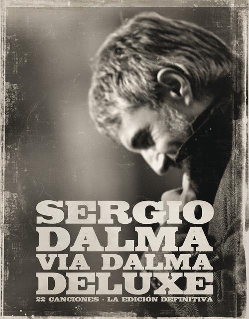 Sergio Dalma Via Dalma Deluxe Album By Sergio Dalma Spotify