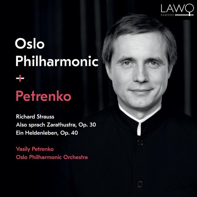 Richard Strauss: Also sprach Zarathustra, Op. 30 / Ein Heldenleben, Op. 40