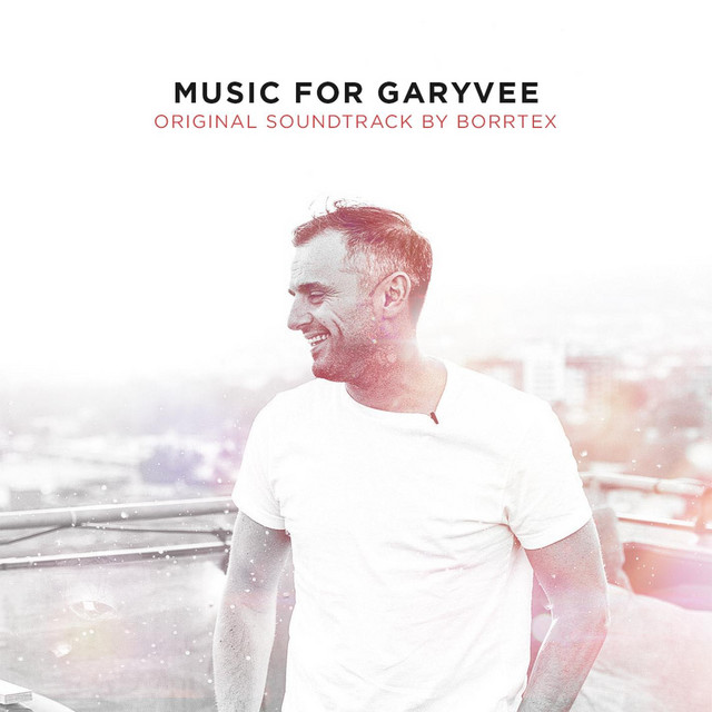 Music for GaryVee
