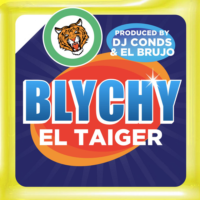 Album cover for Blychy by El Taiger, DJ Conds