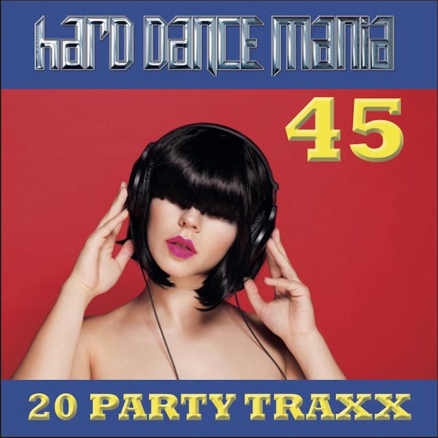 Hard Dance Mania 45