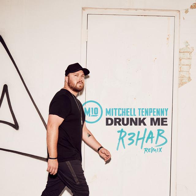 Drunk Me (R3HAB Remix)