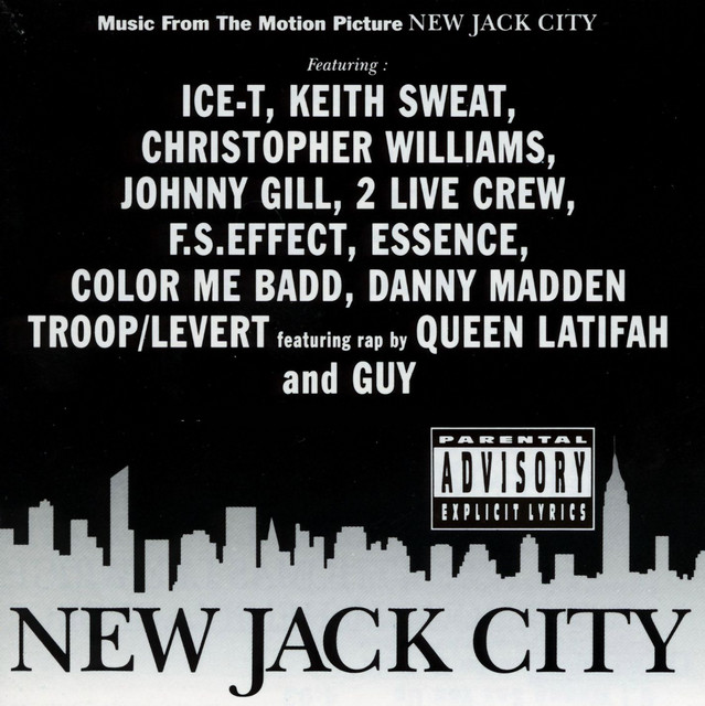 New Jack City (Music from the Motion Picture) - Official Soundtrack