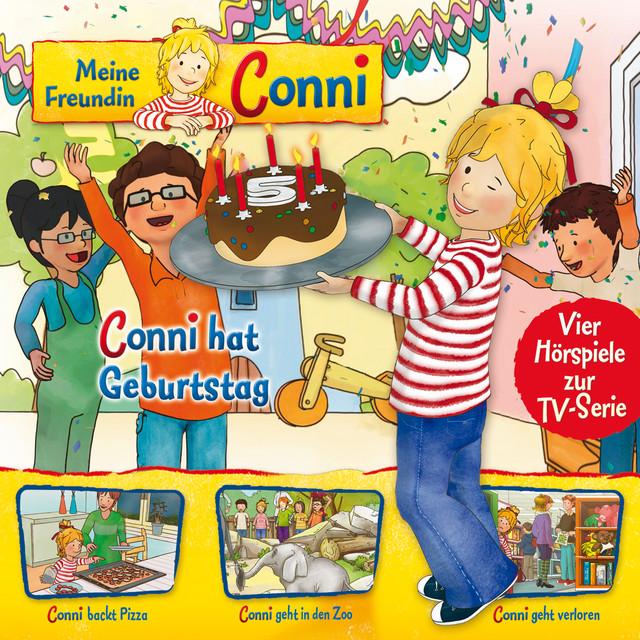 04: Conni hat Geburtstag  -  Conni backt Pizza  -  Conni geht in den Zoo  -  Conni geht verloren (Vier Hörspiele zur TV-Serie) Cover