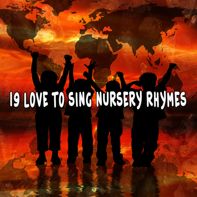 Album cover for 19 Love To Sing Nursery Rhymes by Kids Hits Project