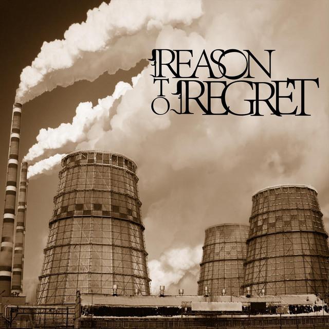 Reason to Regret