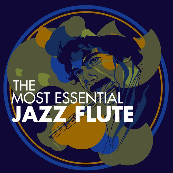 The Most Essential Jazz Flute