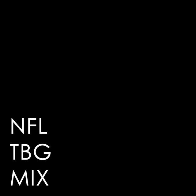 NFL (My People TBG Mix)