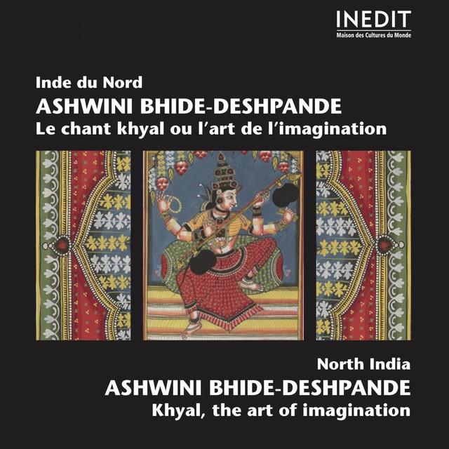 Inde du Nord : Le chant khyal ou l'art de l'imagination