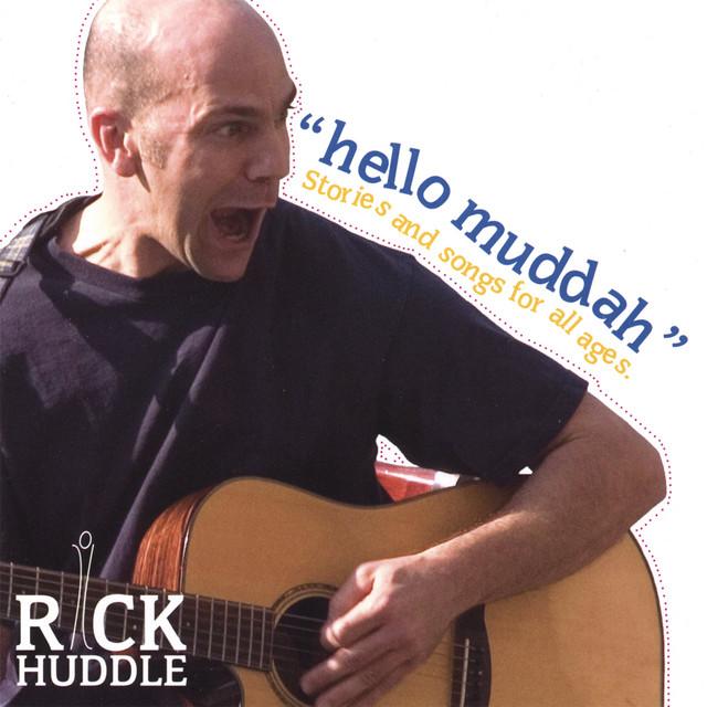 Hello Mudda by Rick Huddle