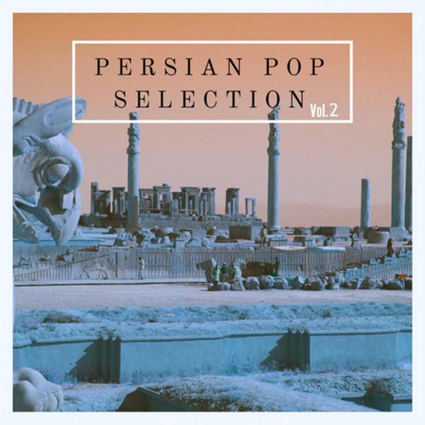 Persian Pop Selection, Vol. 2