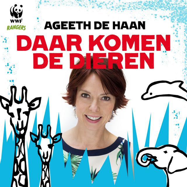 Daar Komen De Dieren by Ageeth De Haan