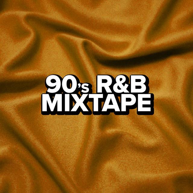 90's R&B Mixtape