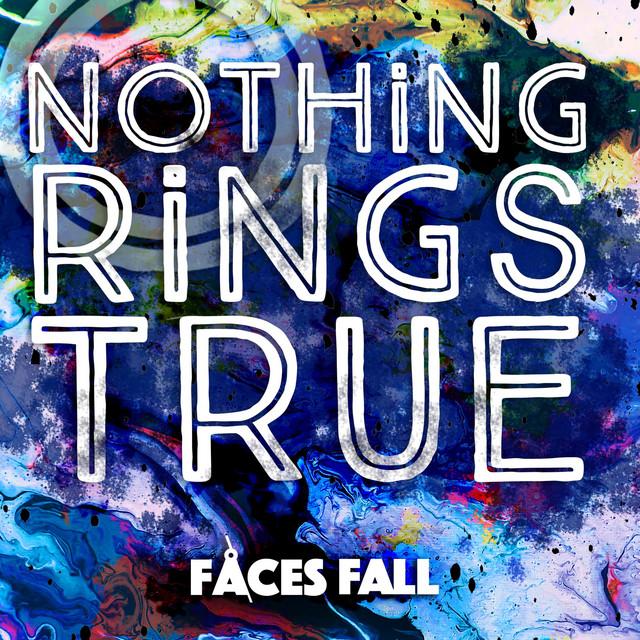 Nothing Rings True