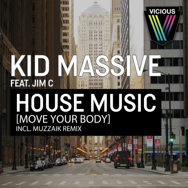 House Music [Move Your Body] - Muzzaik Remix
