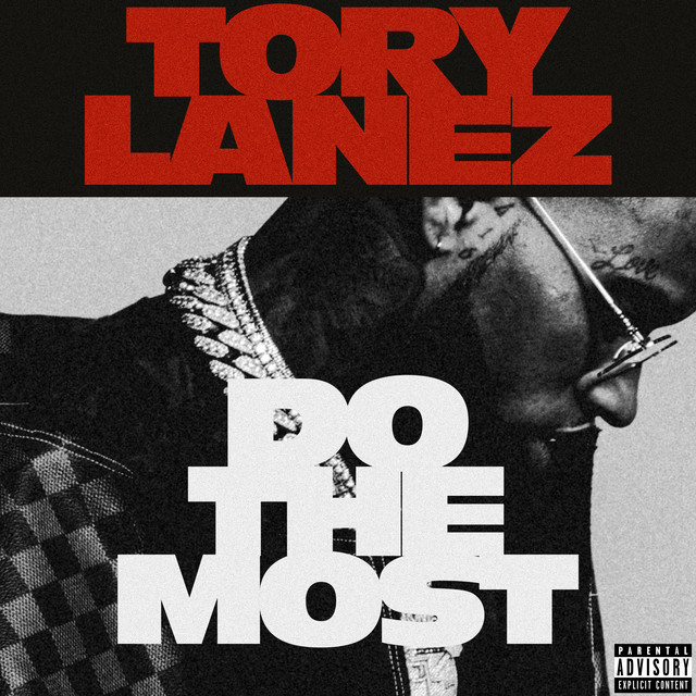 Tory Lanez - Do The Most cover