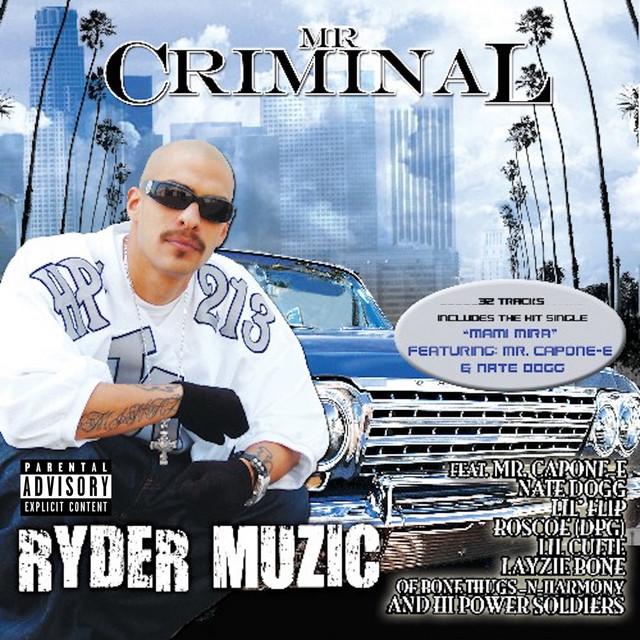 Mami Mira (feat. Mr. Capone-E & Nate Dogg)