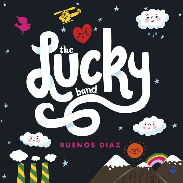 Buenos Diaz by The Lucky Band