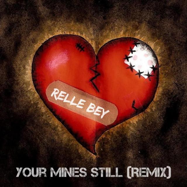 Your Mine Still Relle Mix