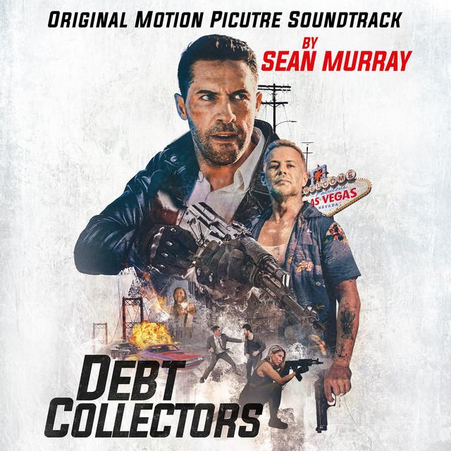 Debt Collectors (Original Motion Picture Soundtrack) - Official Soundtrack