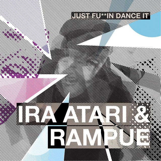 Just Fu**in Dance It