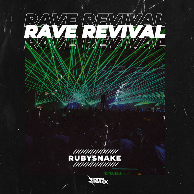 RubySnake - Rave Revival  [OUT NOW] Image
