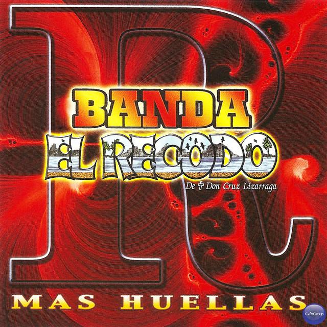 Banda el Recodo de Don Cruz Lizarraga: Mas Huellas