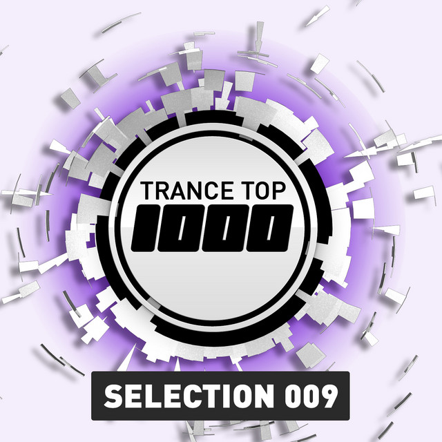 Trance Top 1000 Selection, Vol. 9