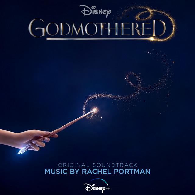 Godmothered (Original Soundtrack) - Official Soundtrack