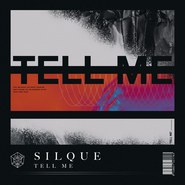 Silque - Tell Me
