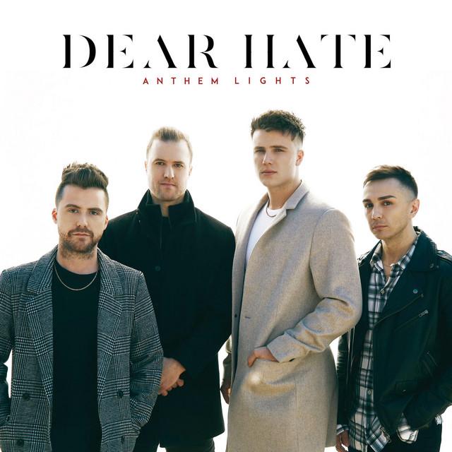 Anthem Lights - Dear Hate