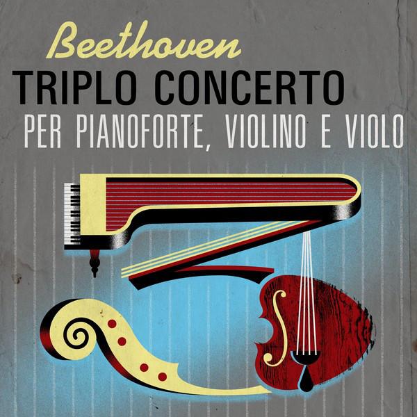 Beethoven Triplo concerto per pianoforte, violino e violo