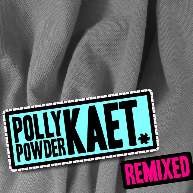 Kaet Remixed