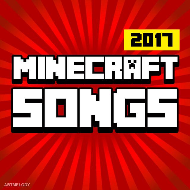 Minecraft Songs 2017