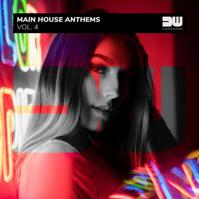 Main House Anthems, Vol. 4