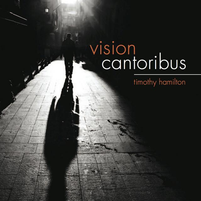 Timothy Hamilton: Vision