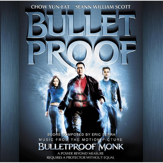 Bulletproof Monk Music from the Motion Picture - Official Soundtrack