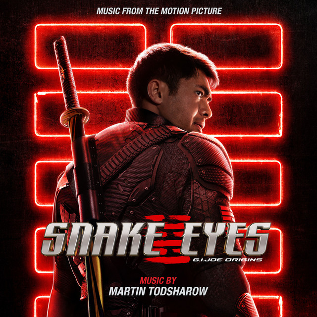 Snake Eyes: G.I. Joe Origins (Music from the Motion Picture) - Official Soundtrack